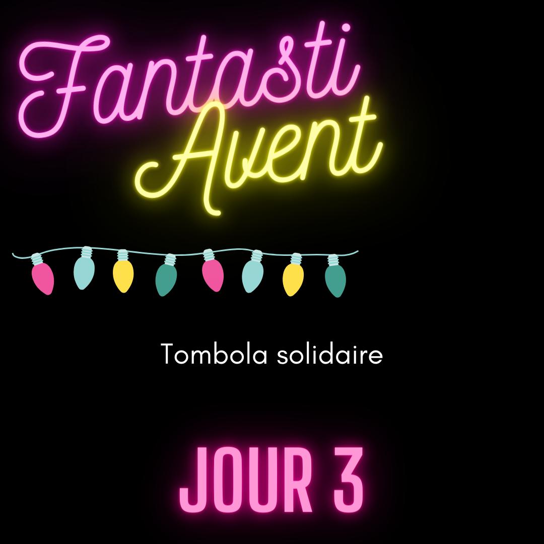 FantastiAvent Jour 3